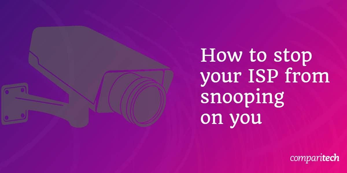 Stop ISP snooping