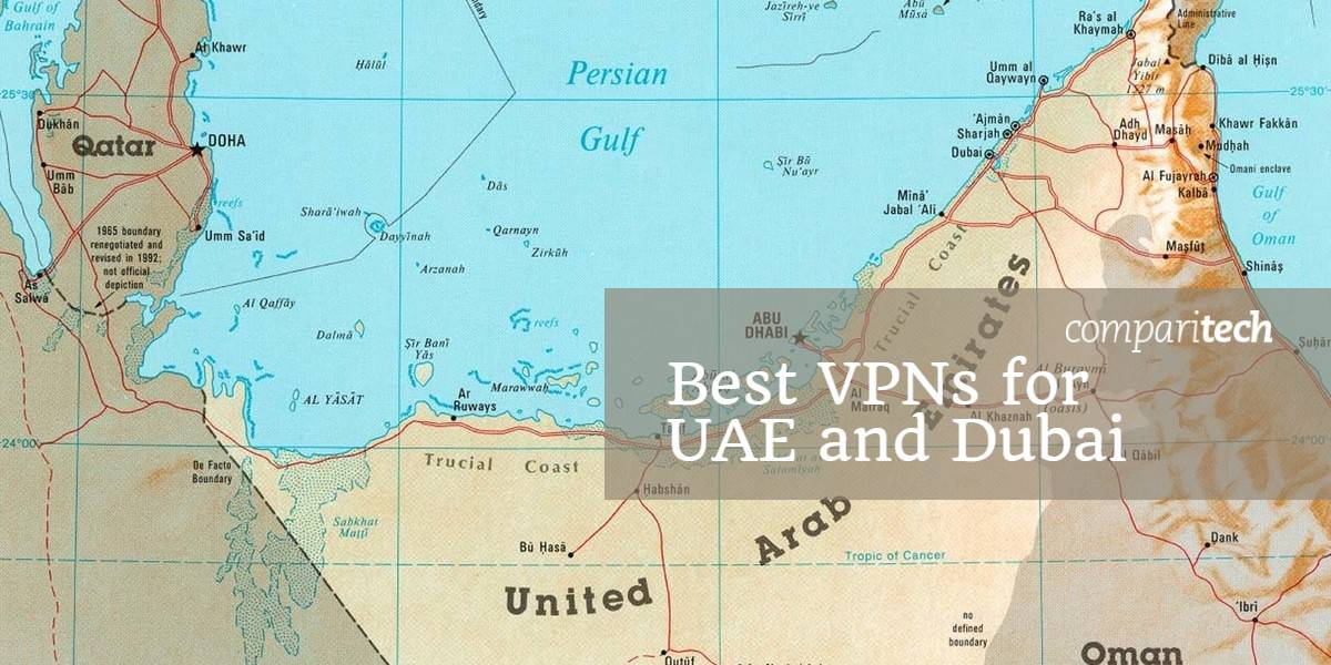 Best VPNs for UAE and Dubai