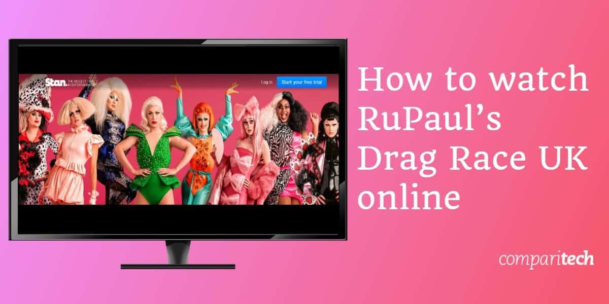 How to watch RuPaul's Drag Race UK online
