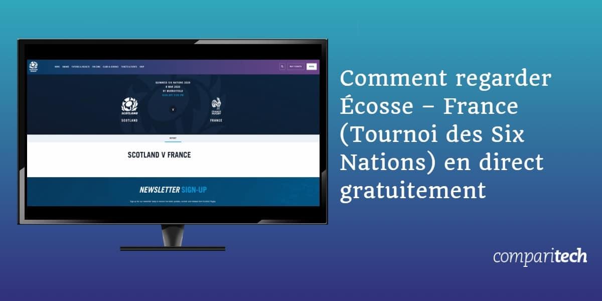 Comment regarder Écosse – France Tournoi des Six Nations en direct gratuitement