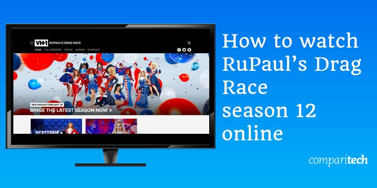 How to watch RuPaul's Drag Race season 12 online